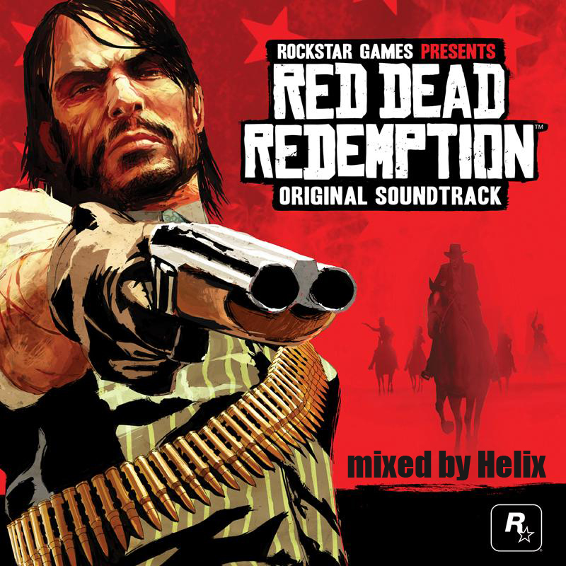 Red Dead Redemption (Original Soundtrack) - mixed by Helix